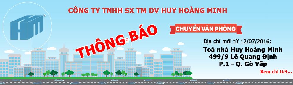 Công ty TNHH SX TM DV Huy Hoàng Minh thông báo CHUYỂN VĂN PHÒNG GIAO DỊCH